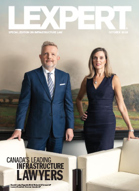 Lexpert publishes the 2018 Infrastructure Special Edition in Globe and Mail's Report on Business